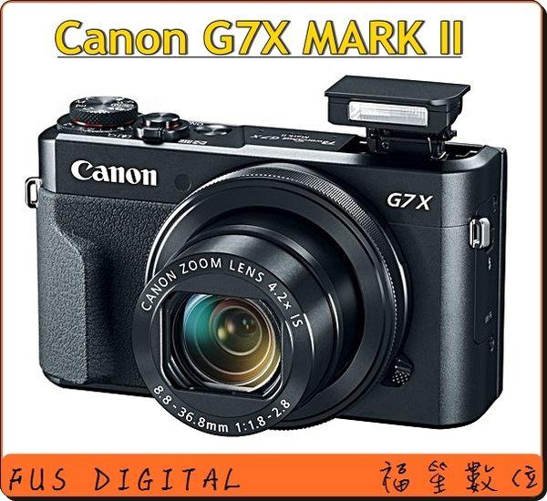 申請送好禮【福笙】Canon PowerShot G7X MARK II G7X II (佳能公司貨) 送保護貼