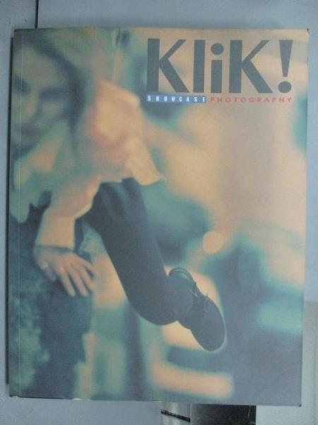 【書寶二手書T9/設計_PDY】KliK!Snowcase Photography