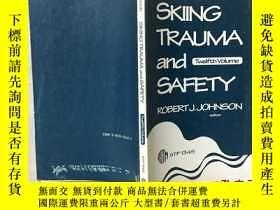 二手書博民逛書店Skiing罕見trauma and safety 滑雪創傷與安