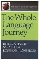 二手書博民逛書店 《The Whole Language Journey》 R2Y ISBN:0887510345│Markham, Ont. : Pippin Pub.