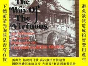 二手書博民逛書店THE罕見WAY OF THE VIRTUOUS - the influence of art & philoso