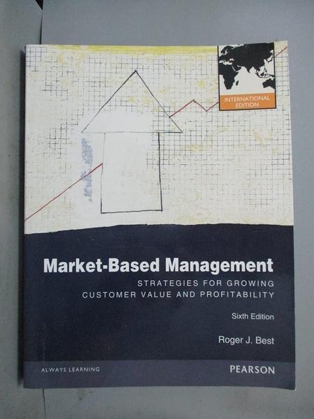 【書寶二手書T1/大學商學_WES】Market-Based Manag...-Strategies for...(6版)_Best