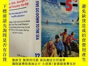 二手書博民逛書店FIVE罕見GO DOWN TO THE SEA:五個下海Y200392