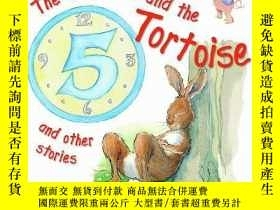 二手書博民逛書店The罕見Hare and the Tortoise and O