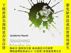 二手書博民逛書店Smashing罕見Node.jsY255562 Guillermo Rauch Wiley 出版2012
