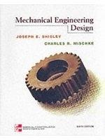 二手書博民逛書店 《Mechanical Engineering Design》 R2Y ISBN:0071181865│Shigley