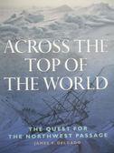 【書寶二手書T8/原文書_XEG】Across the Top of the World-The Quest for t