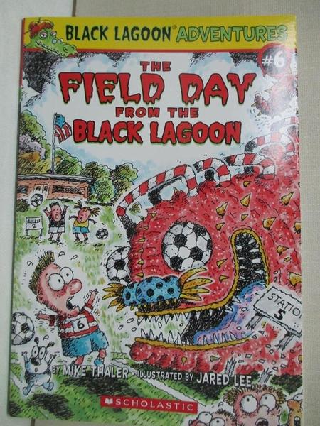 【書寶二手書T1/兒童文學_CRX】The Field Day from the Black Lagoon_Mike Thaler