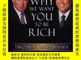 二手書博民逛書店Why罕見We Want You To Be RichY255562 Donald Trump Rich Pr