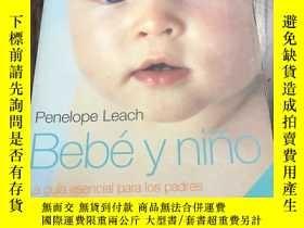 二手書博民逛書店Penelope罕見Leach Bebe y nino La g