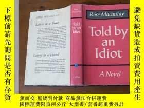 二手書博民逛書店Told罕見by an Idiot (Rose Macaulay
