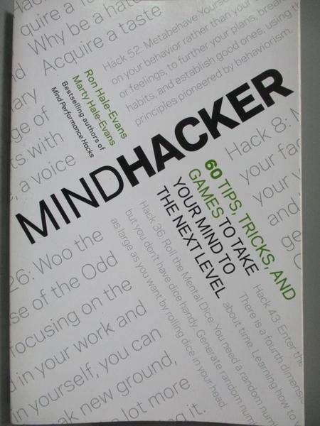 【書寶二手書T5/心理_ZDK】Mindhacker-60 Tips, Tricks, and Games to Tak