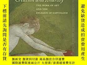 二手書博民逛書店Creation罕見And AnarchyY364153 Giorgio Agamben Stanford U