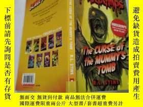 二手書博民逛書店the罕見curse of the mummy s tomb:木乃伊墓的詛咒Y212829