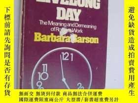 二手書博民逛書店All罕見the Livelong Day: The Meani