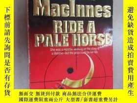 二手書博民逛書店外文書罕見Helen Maclnnes RIDE A PALE HORSE(共369頁,32開)Y15969