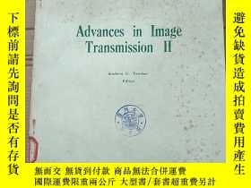 二手書博民逛書店advances罕見in image transmission II(P2783)Y173412