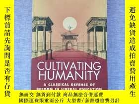 二手書博民逛書店Cultivating罕見Humanity : A Classi