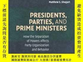 二手書博民逛書店Presidents,罕見Parties, And Prime MinistersY256260 David