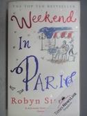 【書寶二手書T6/原文小說_MMN】Weekend in Paris_Robyn Sisman