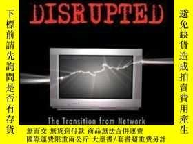 二手書博民逛書店Television罕見Disrupted: The Transition From Network To Net