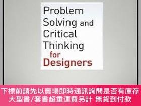 二手書博民逛書店預訂Problem罕見Solving And Critical Thinking For DesignersY