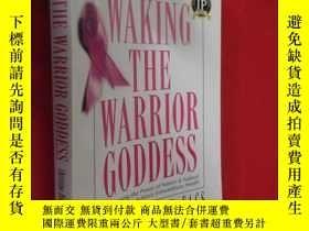 二手書博民逛書店Waking罕見the Warrior Goddess: Dr.