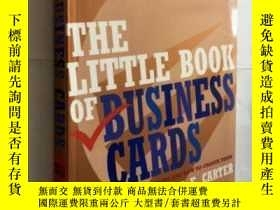 二手書博民逛書店THE罕見LITTLE BOOK OF BUSINESS CARDS 英文原版軟精裝 名片設計和制作小百科Y4