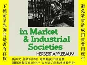 二手書博民逛書店Work罕見In Market And Industrial SocietiesY307751 Herbert