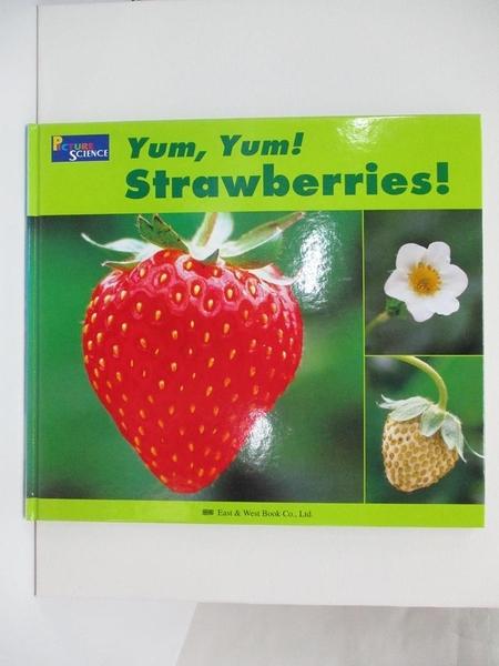 【書寶二手書T6/少年童書_DN9】Yum,Yum! Strawberries_精平裝: 精裝本