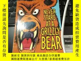 二手書博民逛書店Never罕見Stare At A Grizzly Bear And Other Animal PoemsY2
