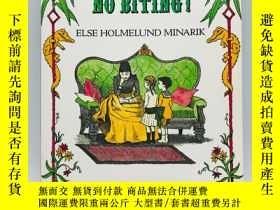 二手書博民逛書店No罕見Fighting, No Biting! (An I C