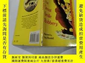 二手書博民逛書店the罕見great smile robbery:偉大的微笑搶劫Y212829
