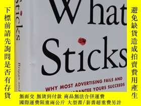 二手書博民逛書店英文原版罕見營銷與廣告 【作者簽名本】What Sticks: Why Most Advertising Fail