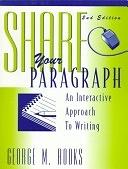 二手書博民逛書店《Share Your Paragraph: An Interactive Approach to Writing》 R2Y ISBN:0136607969