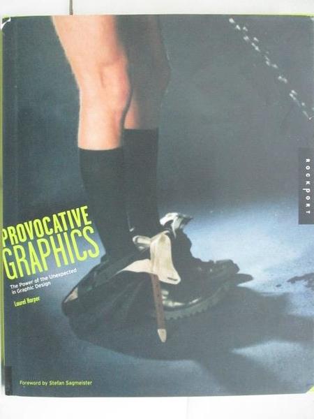 【書寶二手書T1/設計_D7M】The Power of the Unexpected Provocative CRAPHICS in Graphic Design