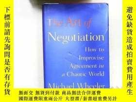 二手書博民逛書店The罕見Art of Negotiation: How to Improvise Agreement in a