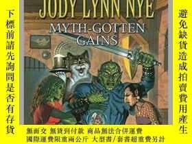 二手書博民逛書店Myth-Gotten罕見Gains神話系列,英文原版Y449990 Jody Lynn Nye,Robert