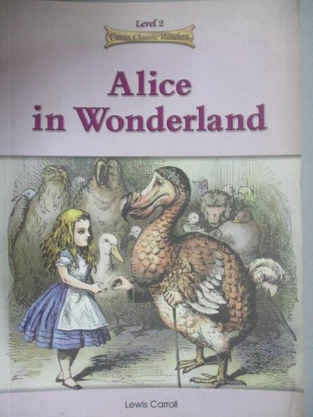 【書寶二手書T1/語言學習_HSQ】Alice in wonderland_written by Lewis Carroll