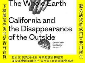 二手書博民逛書店The罕見Whole Earth - California And The Disappearance Of Th
