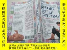 二手書博民逛書店What罕見to Expect before you re ex
