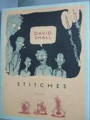 【書寶二手書T5/繪本_YEH】Stitches: A Memoir..._Small, David