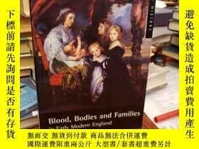 二手書博民逛書店Blood,罕見Bodies and Families in E