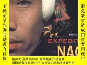 二手書博民逛書店Expedition罕見Naga: Diaries from t
