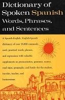 二手書博民逛書店《Dictionary of Spoken Spanish: Spanish-English, English-Spanish》 R2Y ISBN:0385009763