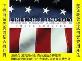 二手書博民逛書店Diminished罕見DemocracyY364682 Professor Of Government Th