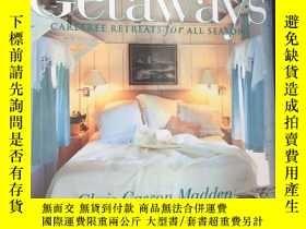 二手書博民逛書店Getaways|CAREFREE罕見RETREATS for
