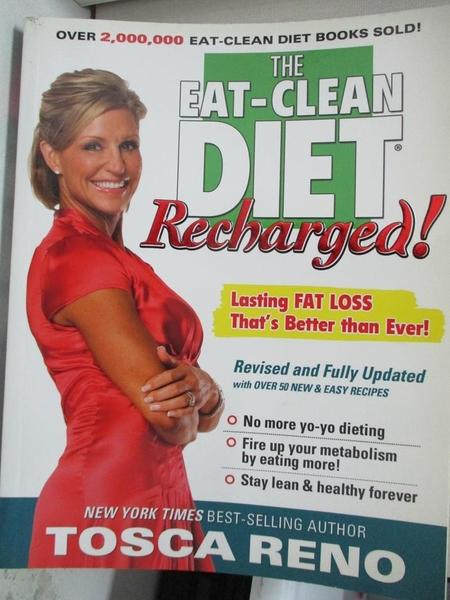 【書寶二手書T1/原文小說_EHK】The Eat-Clean Diet Recharged: Lasting Fat Loss…