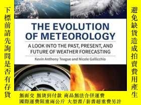 二手書博民逛書店The罕見Evolution of Meteorology: A Look into the Past, Pres
