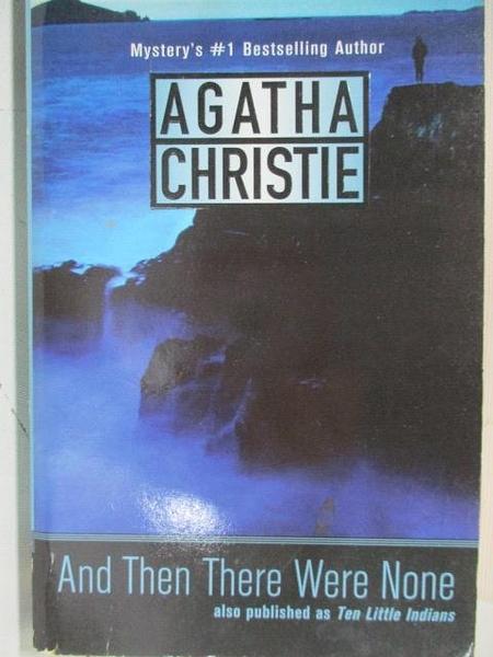 【書寶二手書T1/原文小說_ALZ】And Then There Were None_Agatha Christie